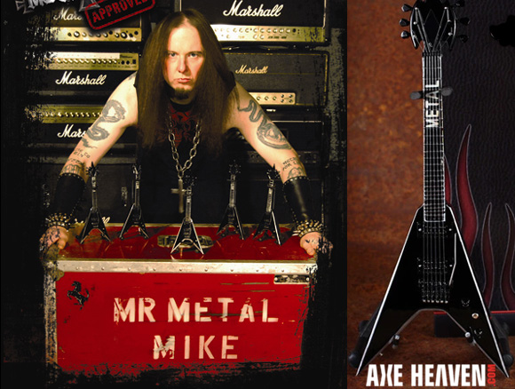 Metal Mike - an AXE HEAVEN® Exlusive Artist - with Approved Licensed Miniature Guitars by AXE HEAVEN®